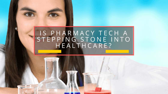 Pharmacy Technician Cеrtіfісаtіоn Is it a Stepping Stone into Healthcare? 4