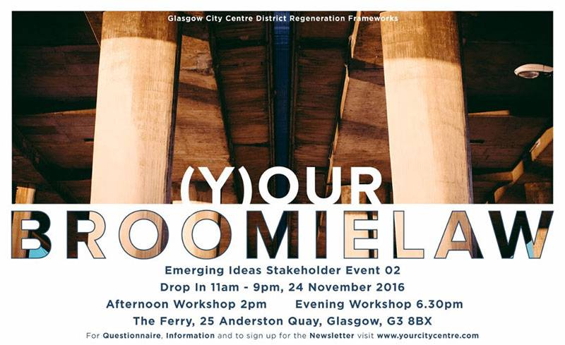 (Y)OUR BROOMIELAW EMERGING IDEAS STAKEHOLDER EVENT 02