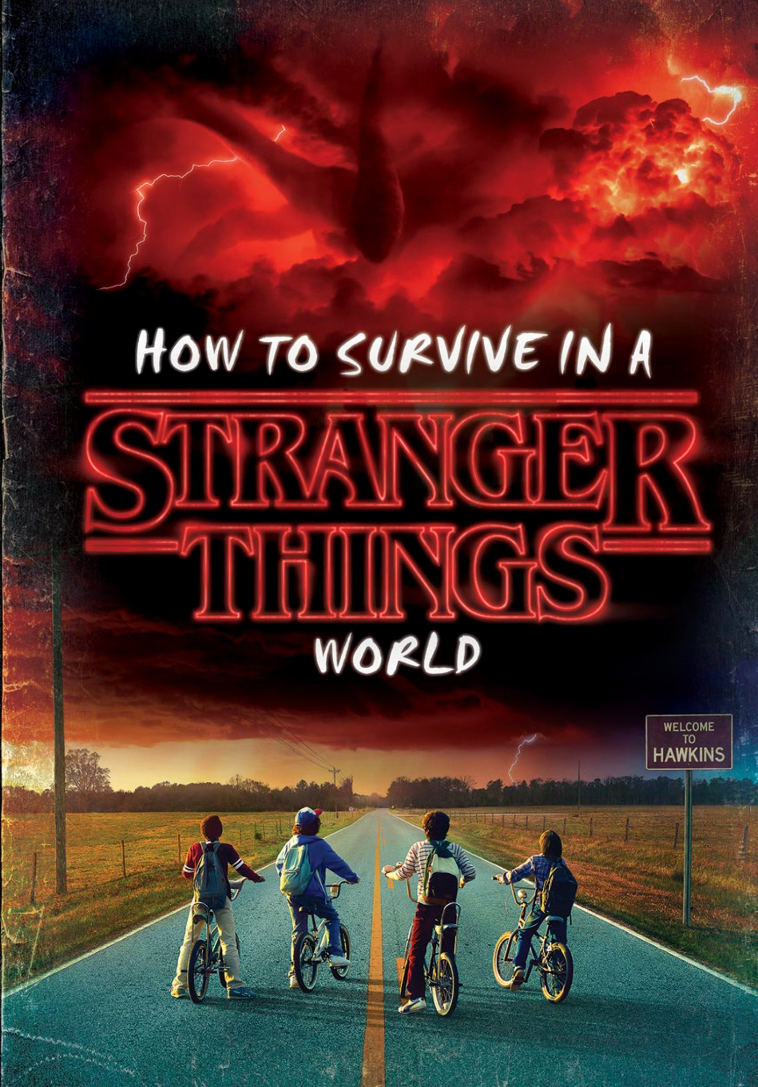 """""""How to Survive in a Stranger Things World"""""""