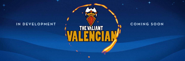 The Valiant Valencian