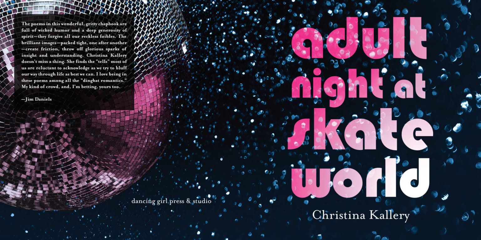 Poetry chapbook: Adult Night at Skate World