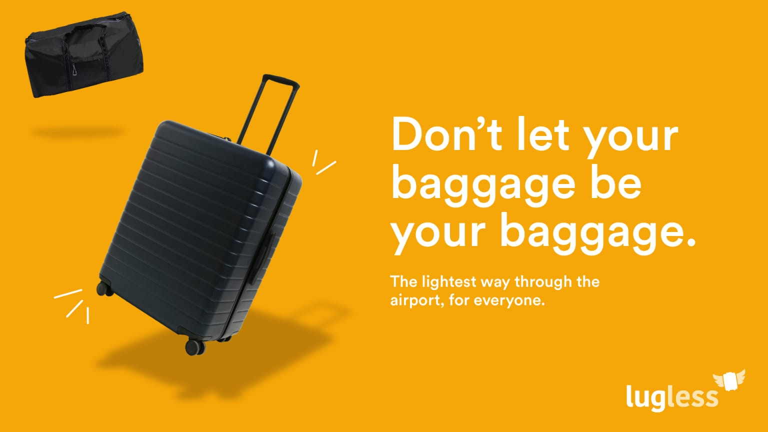 Don't let your baggage be your baggage.