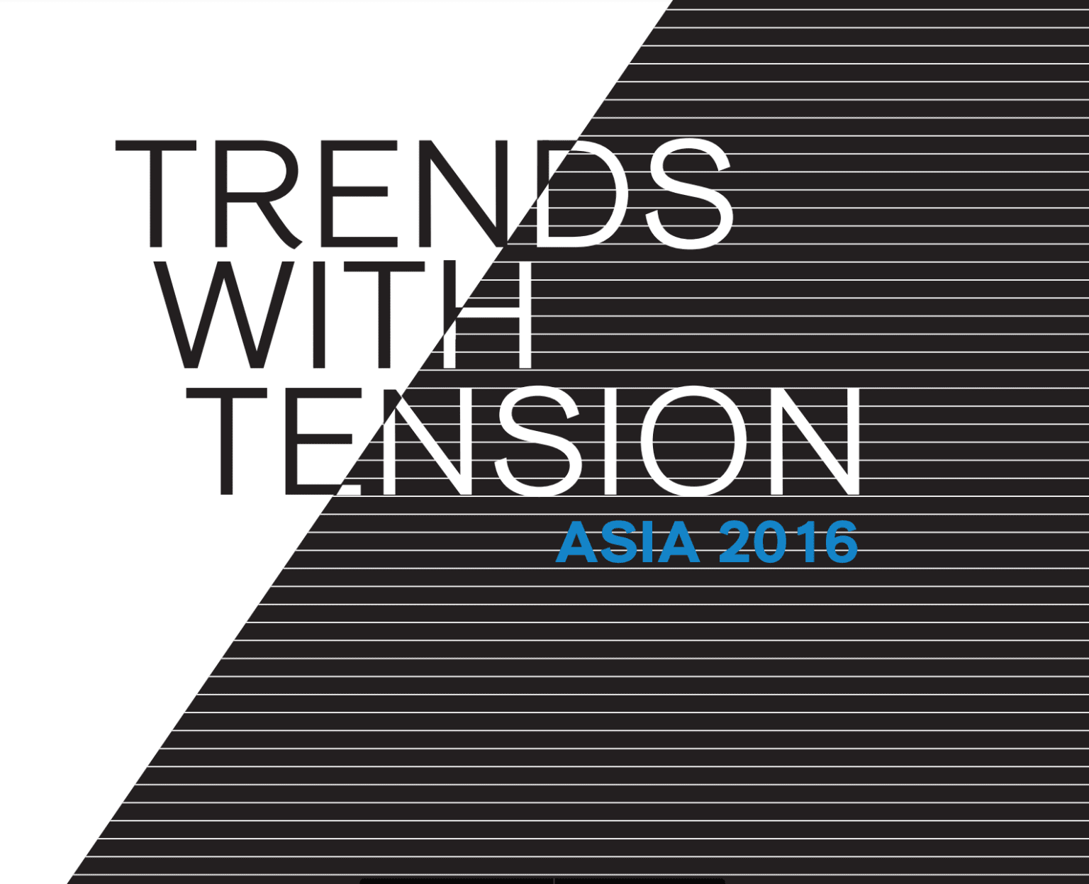 Trends with Tension Asia 2016