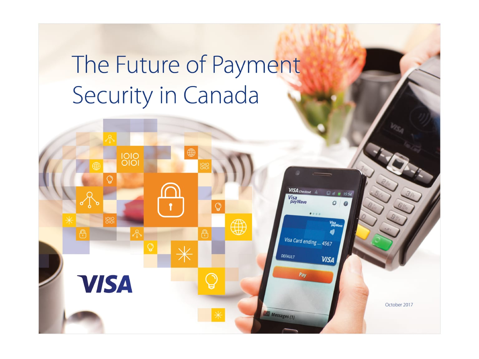 VISA • The Future of Payment Security in Canada