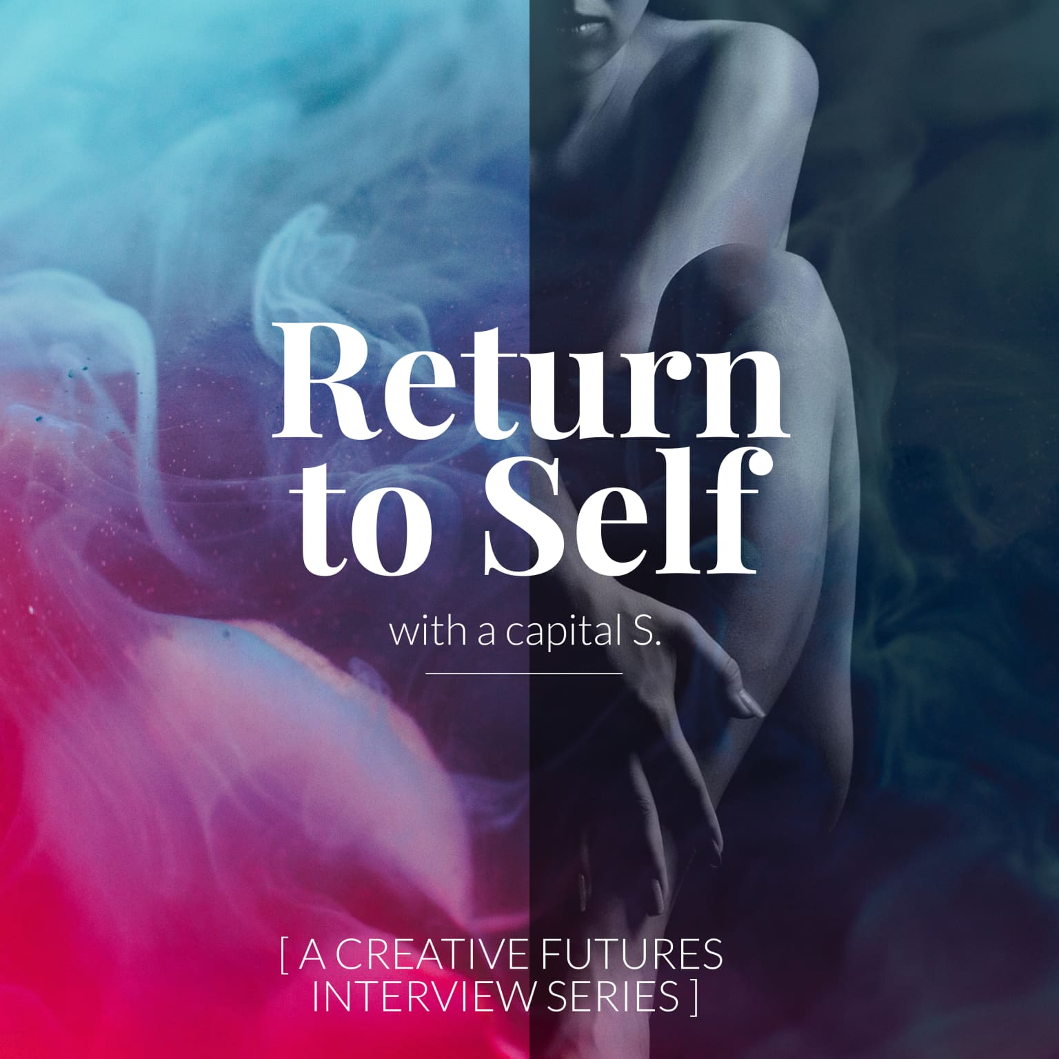 Return to Self - Podcast