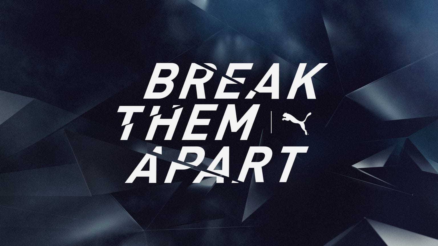 PUMA Football - BREAK THEM APART