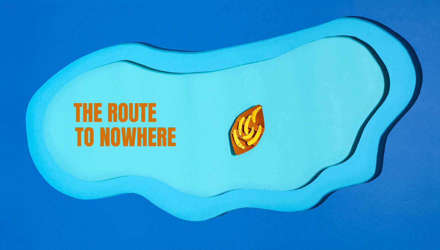 The Route to Nowhere