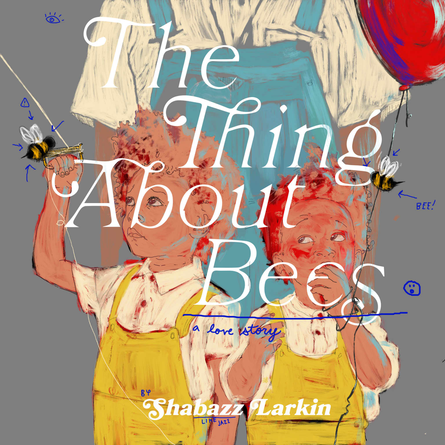 The Thing About Bees