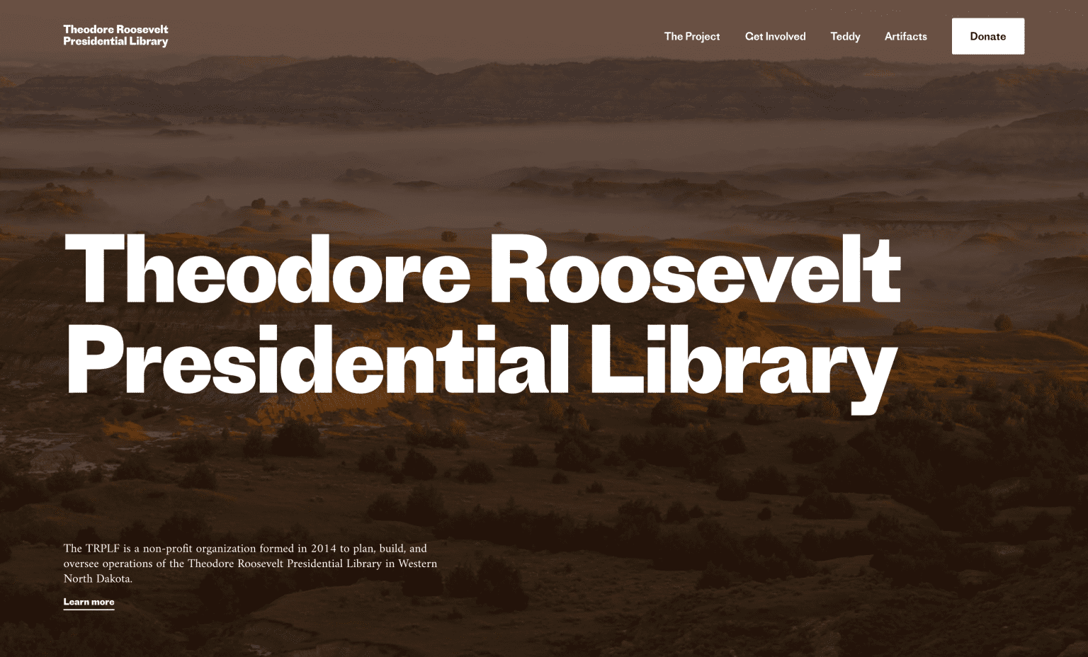 Theodore Roosevelt Presidential Library