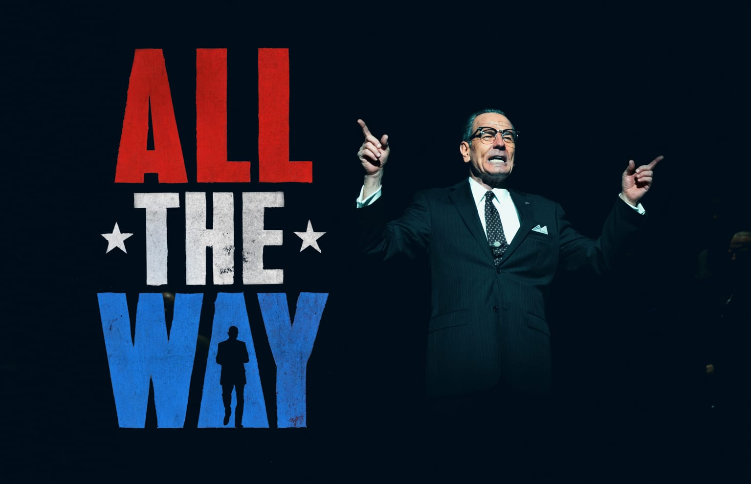 All the Way + The Great Society (Broadway)