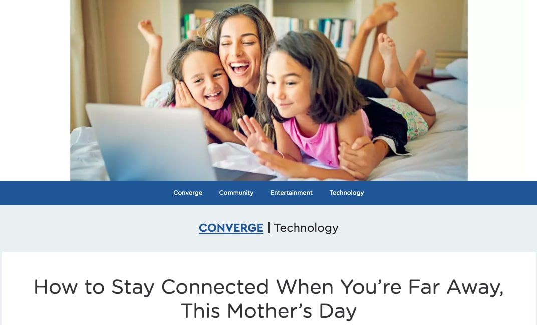 How to Stay Connected When You're Far Away, This Mother's Day