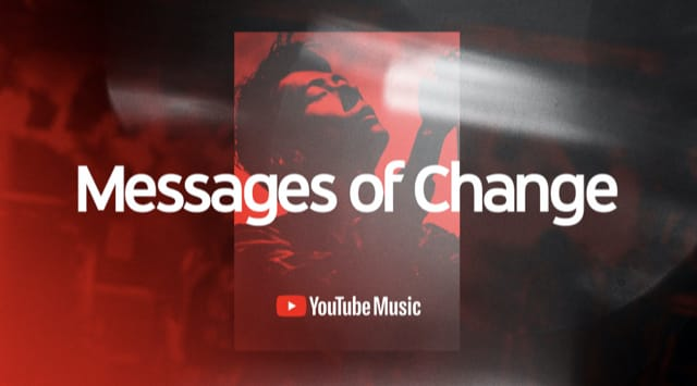 YouTube Music - Messages of Change