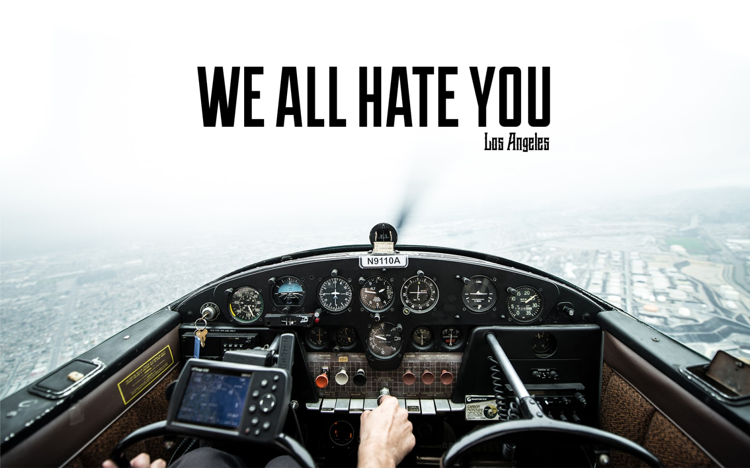 We All Hate You - Los Angeles