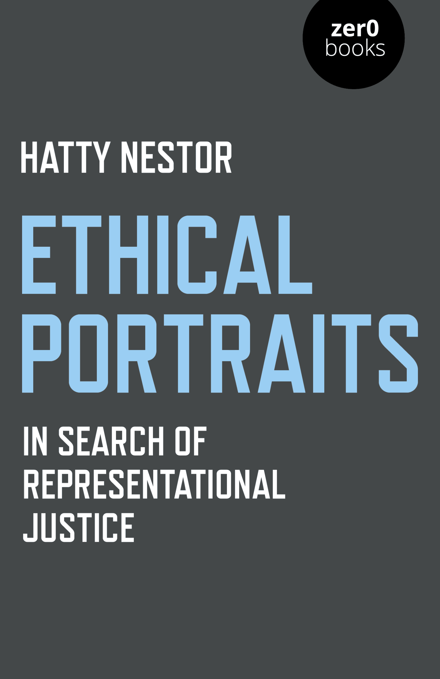 Ethical Portraits: In Search of Representational Justice