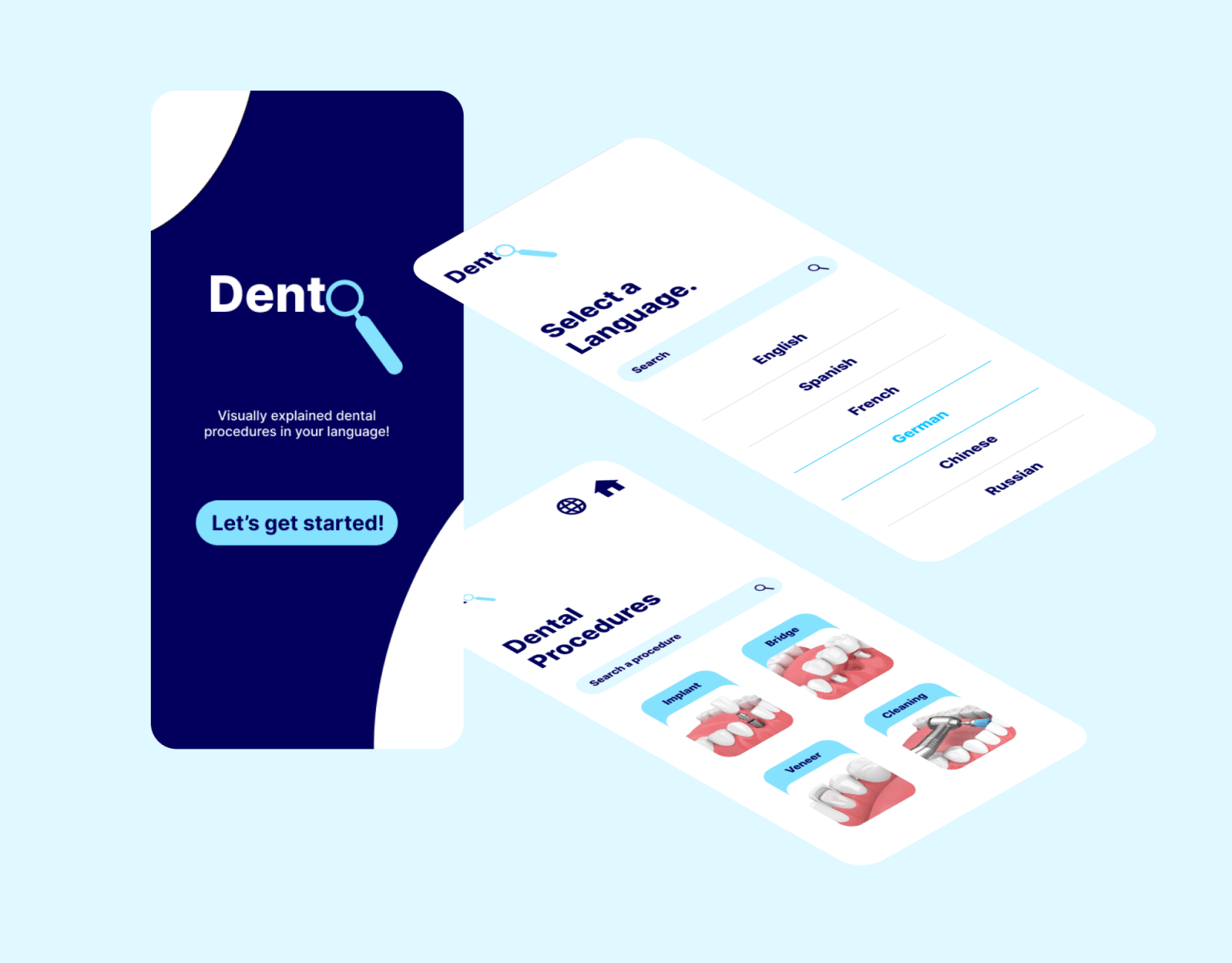 Dento– Visually Understand and Learn Dental Procedures in Any Language