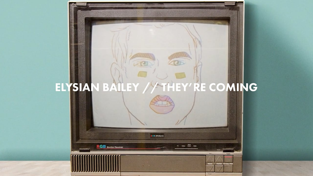 Elysian Bailey // They're Coming