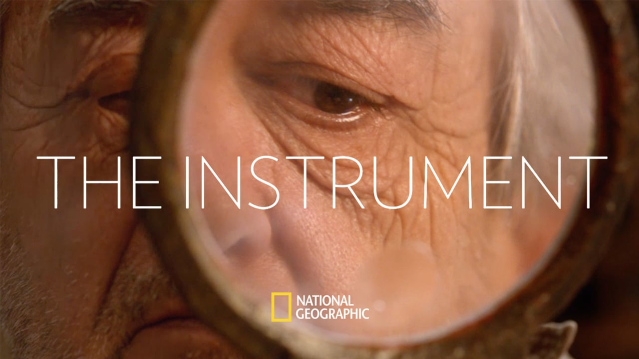 National Geographic – The Instrument