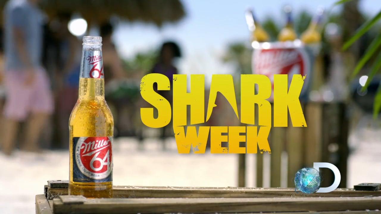 MIller 64 + Shark Week + Discovery Channel