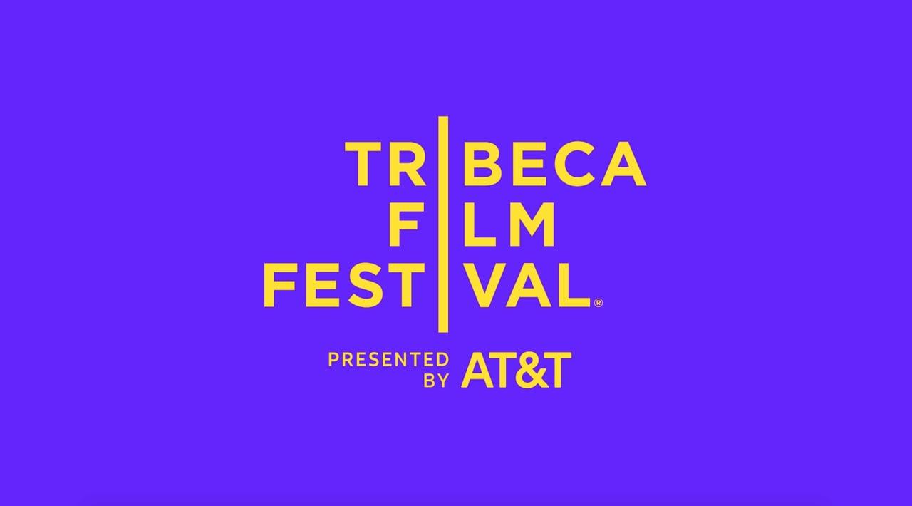 Tribeca Film Festival 2018 - Teaser
