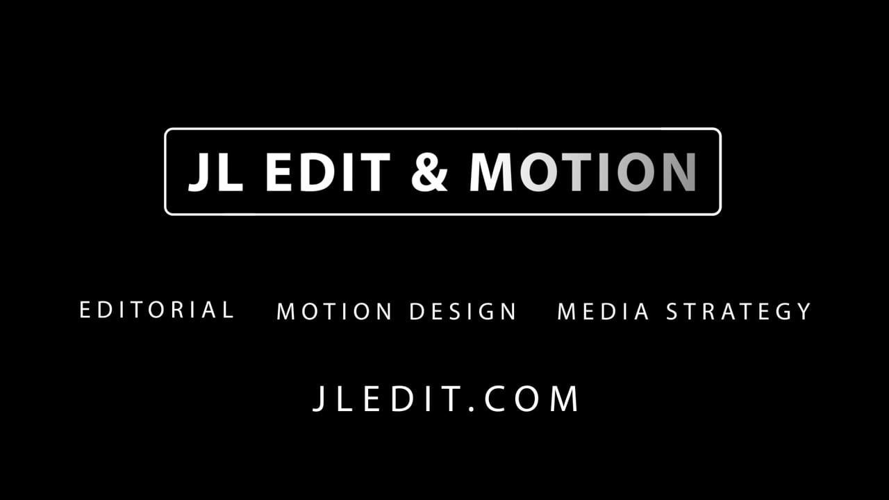JL Edit and Motion Reel