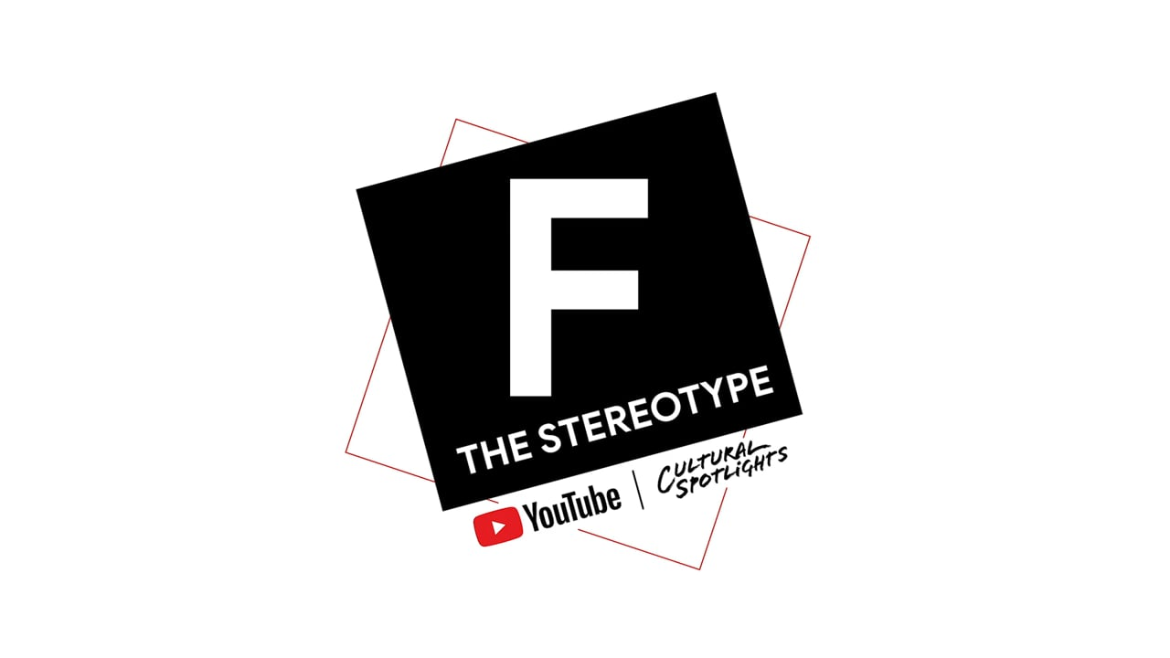 YouTube: F the Stereotype