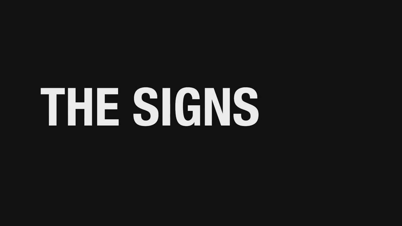 """""""The Signs"""" - PSA"""
