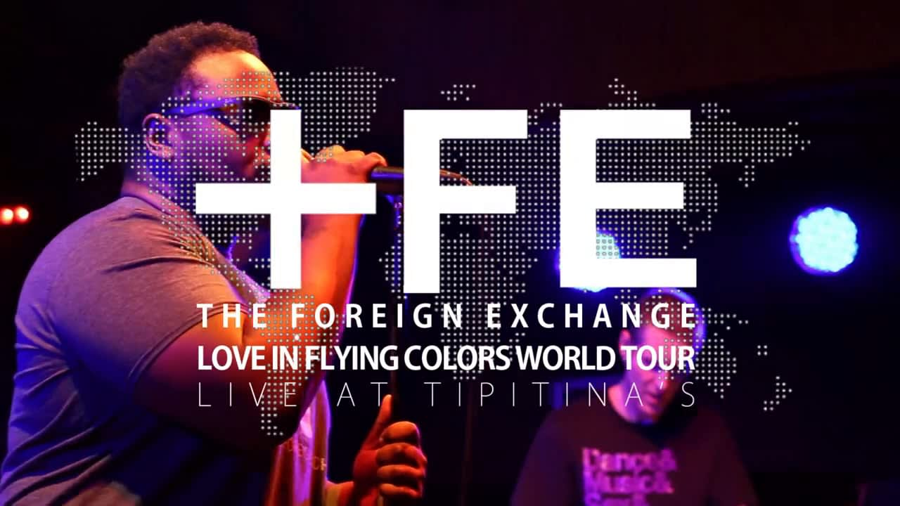The Foreign Exchange | Love In Flying Colors World Tour: Live At Tipitina's