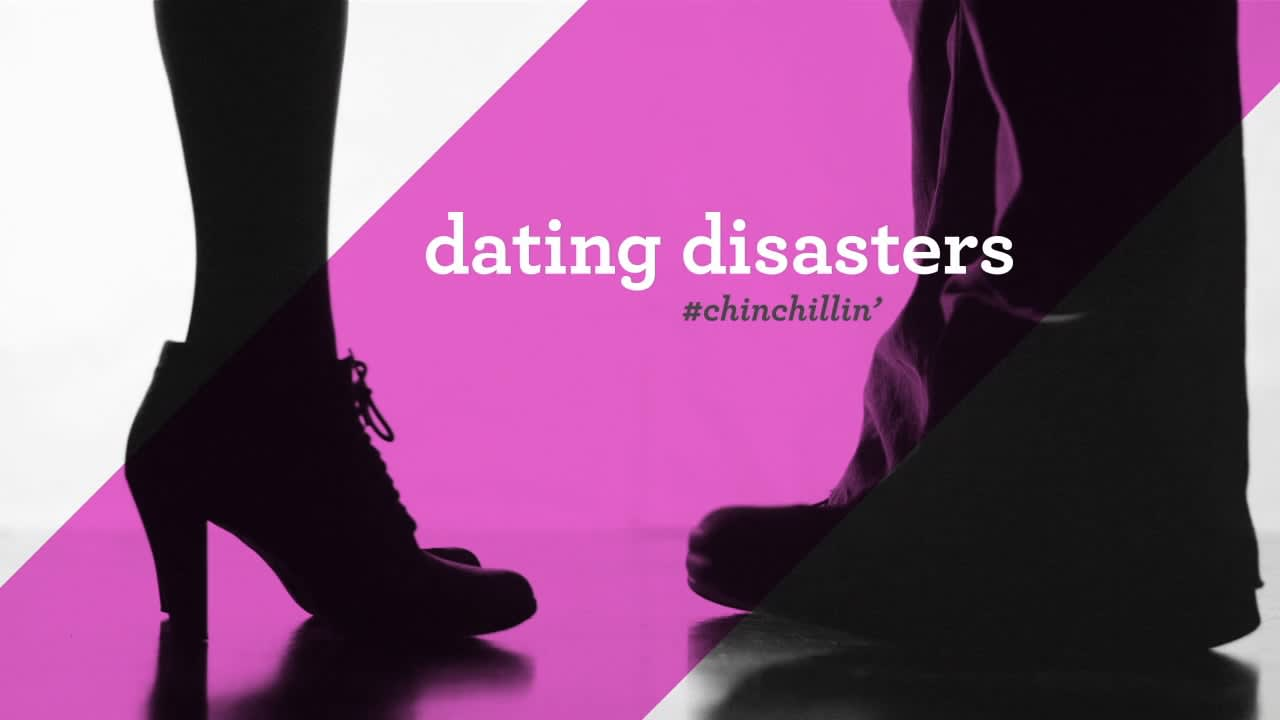 Dating Disaster | Chinchillin'