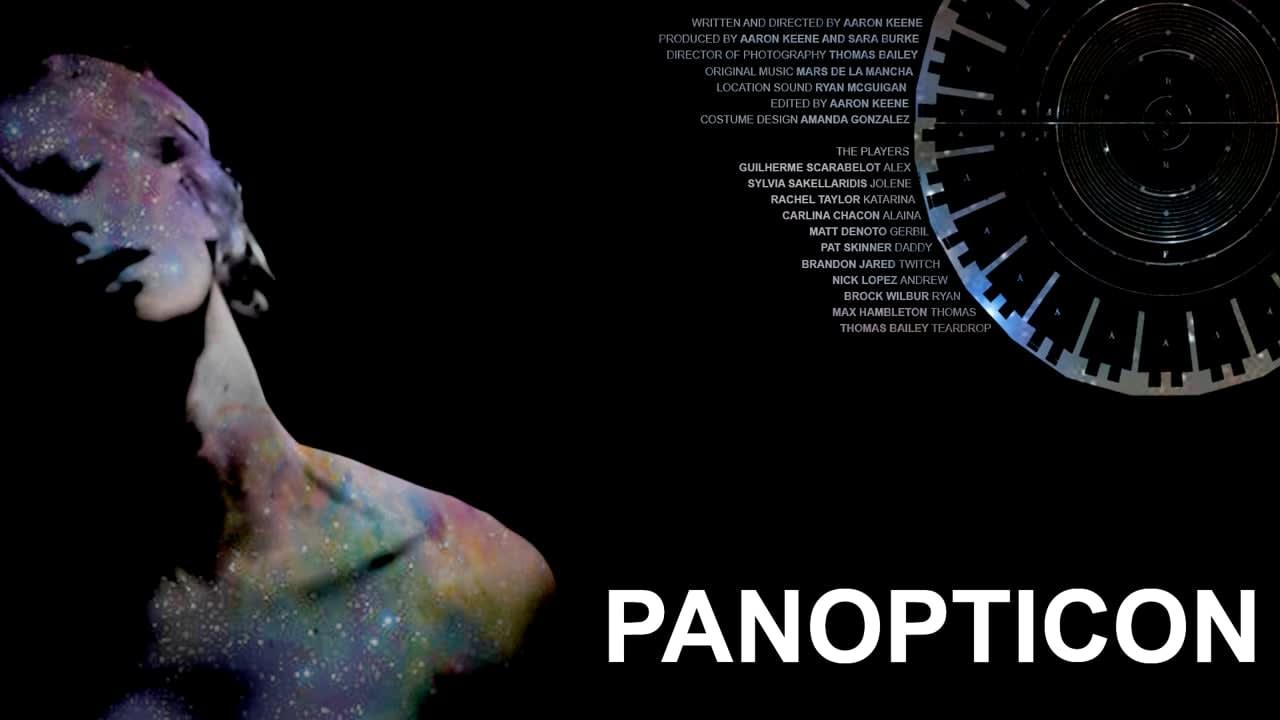 PANOPTICON – Feature Film