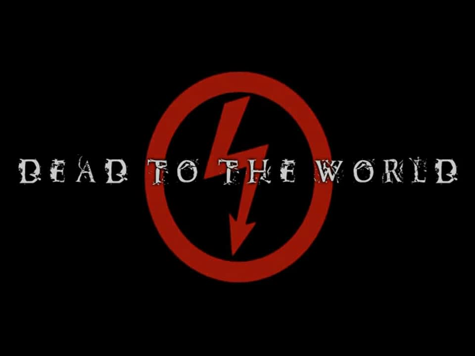 Dead To The World (Music Video