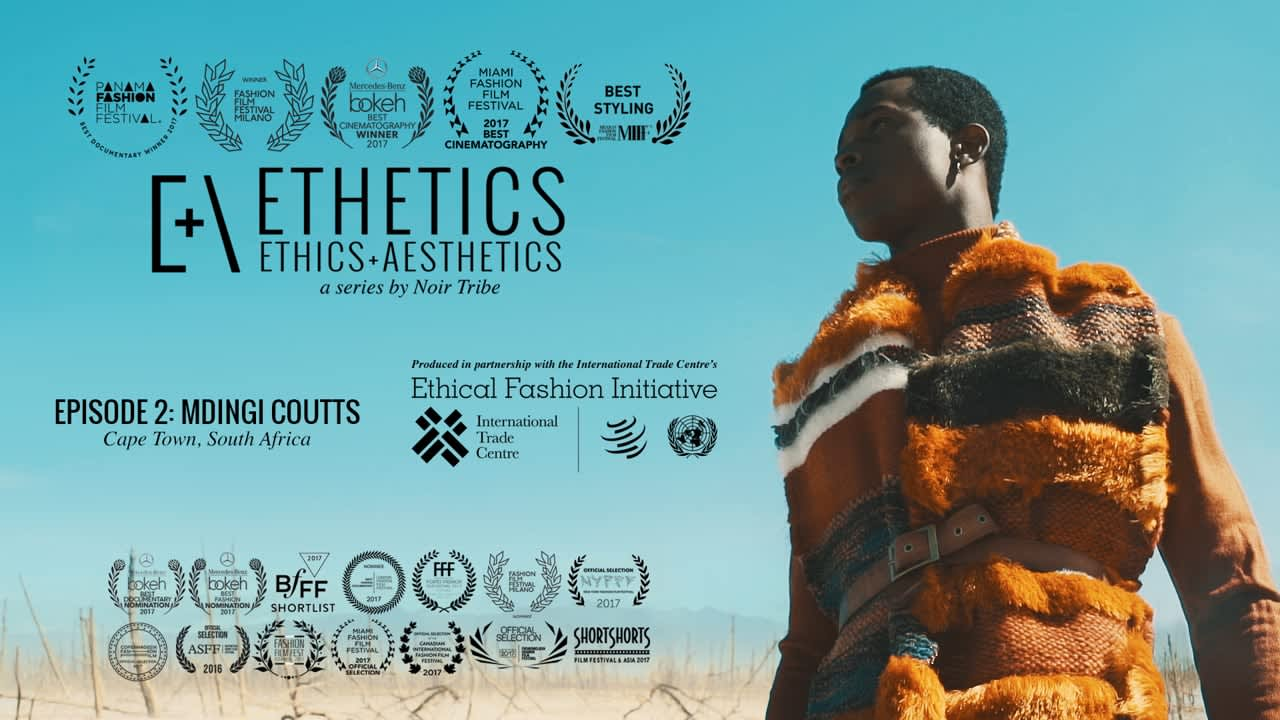 ETHETICS EPISODE 2: MDINGI COUTTS - Cape Town, South Africa