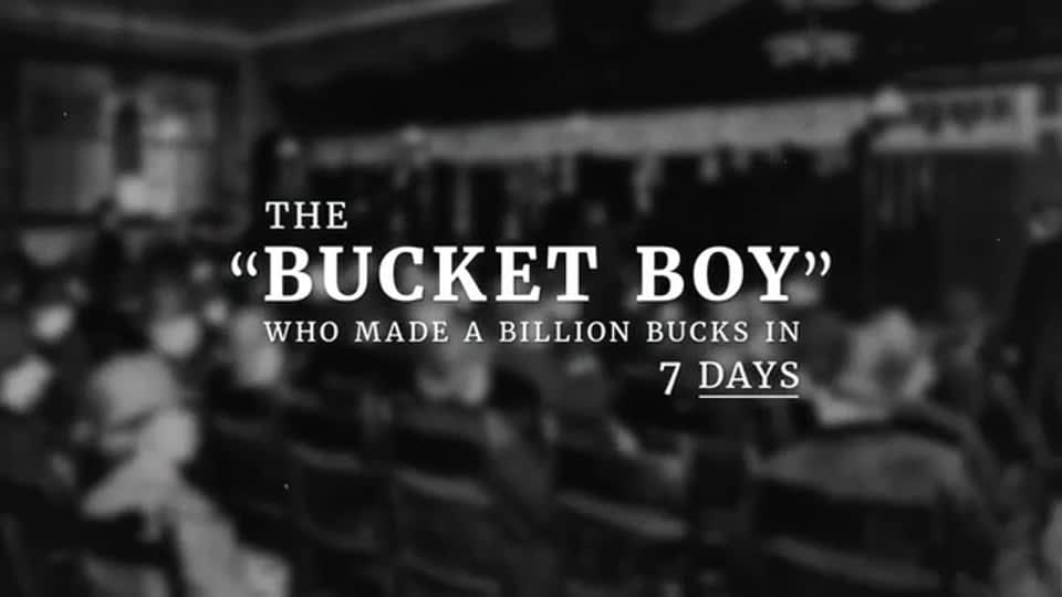 Jesse Livermore : The Bucket Boy