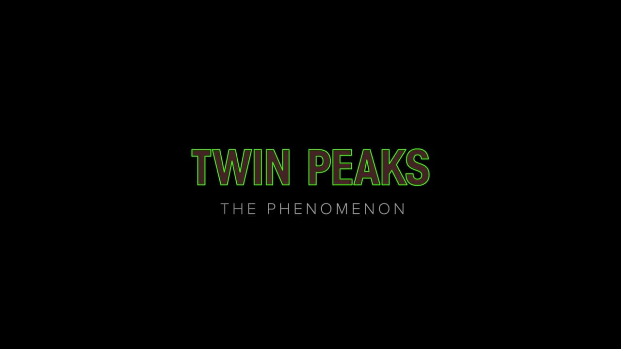 Twin Peaks The Phenomenon