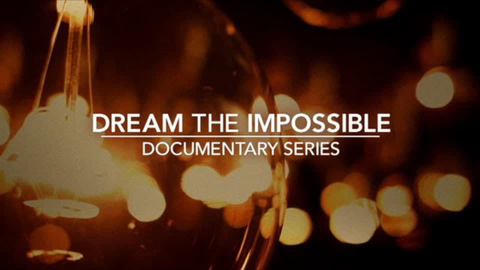 Honda Branded Content – Dream the Impossible Documentary Series