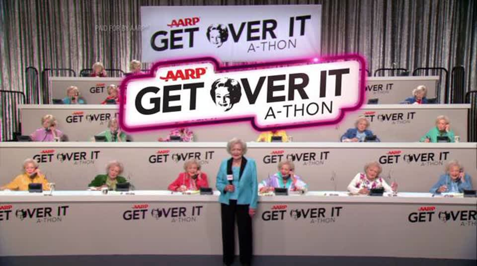 "AARP ""Get Over It a-thon"""