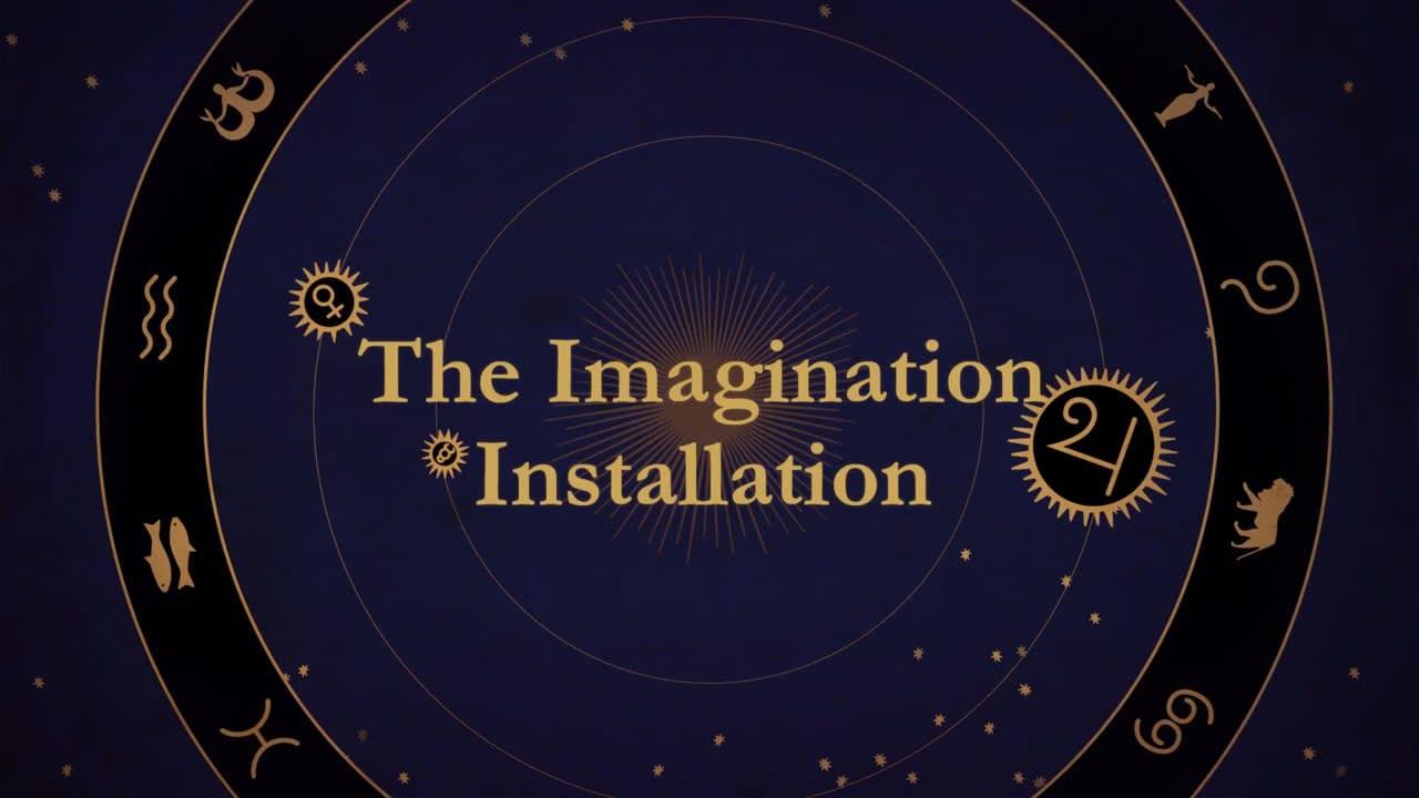 THE IMAGINATION INSTALLATION