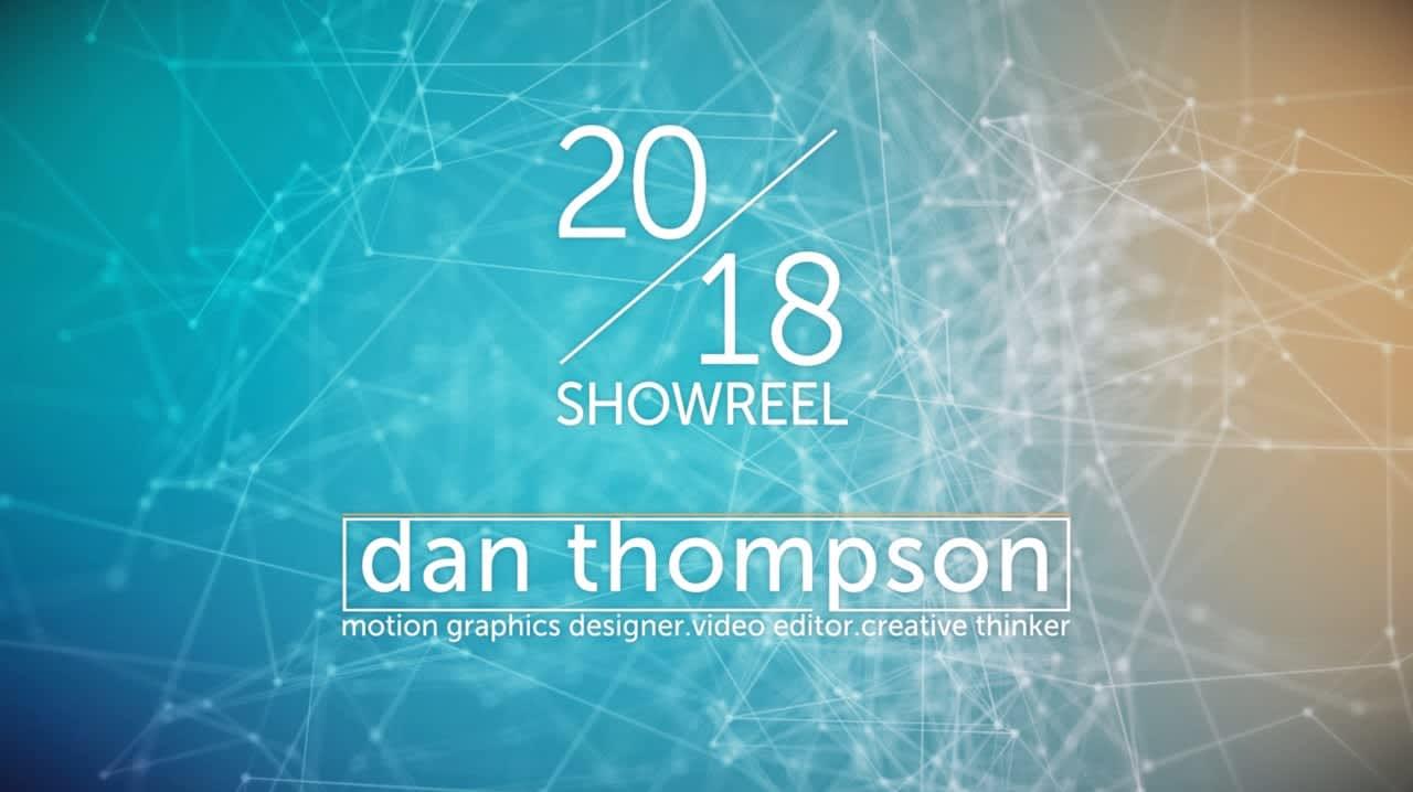dan thompson // 2018 showreel