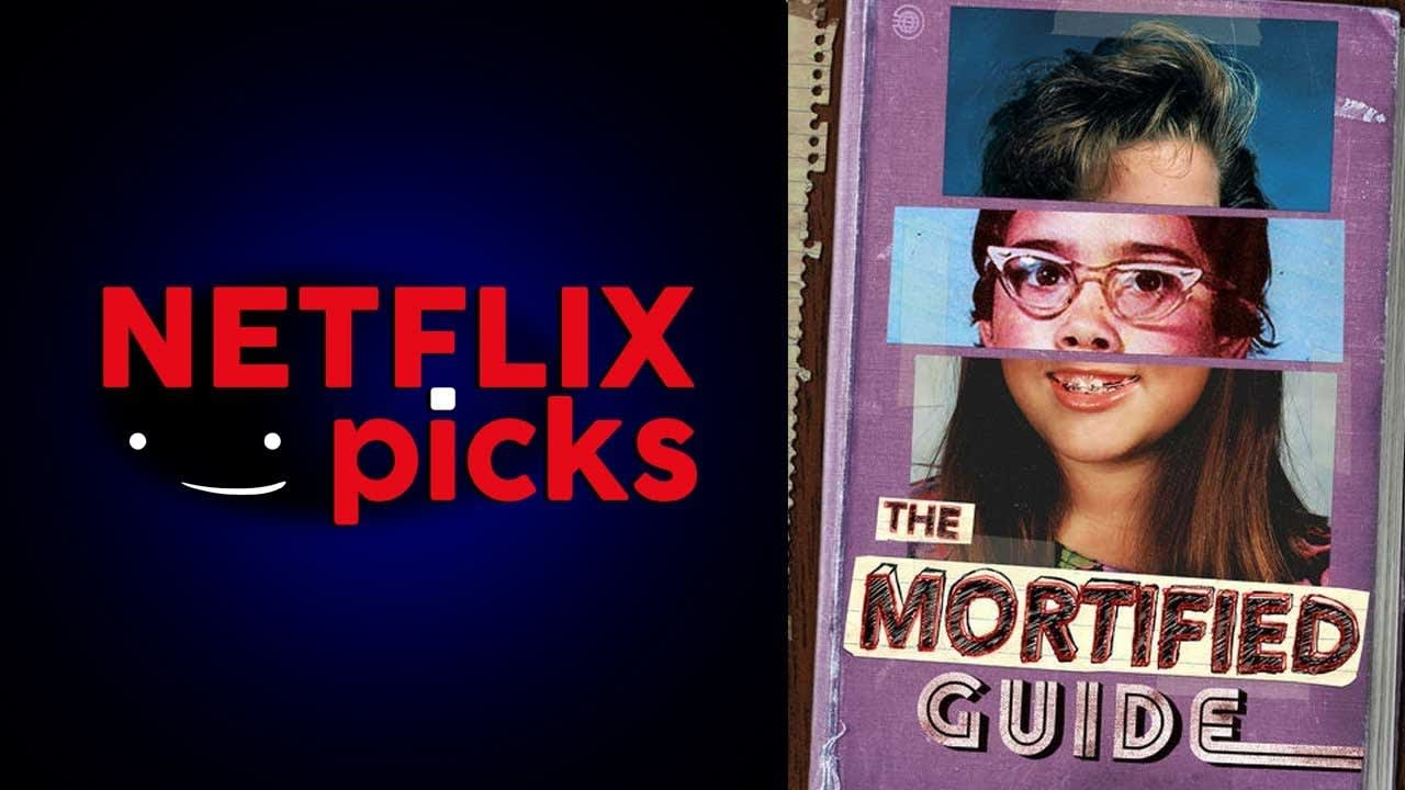 Netflix Series, The Mortified Guide