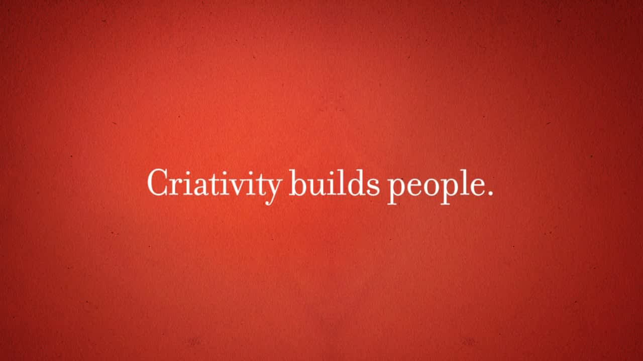 Creativity buids people