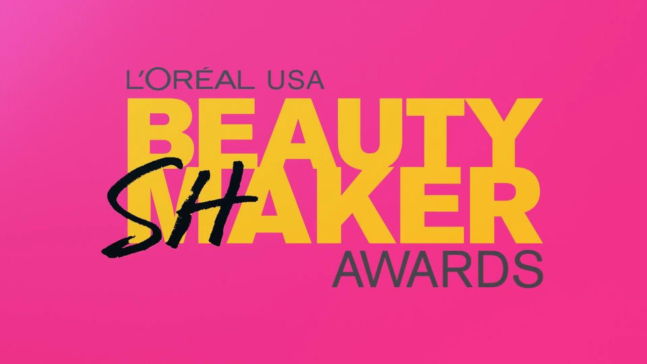 L'Oréal Beauty Shaker Awards