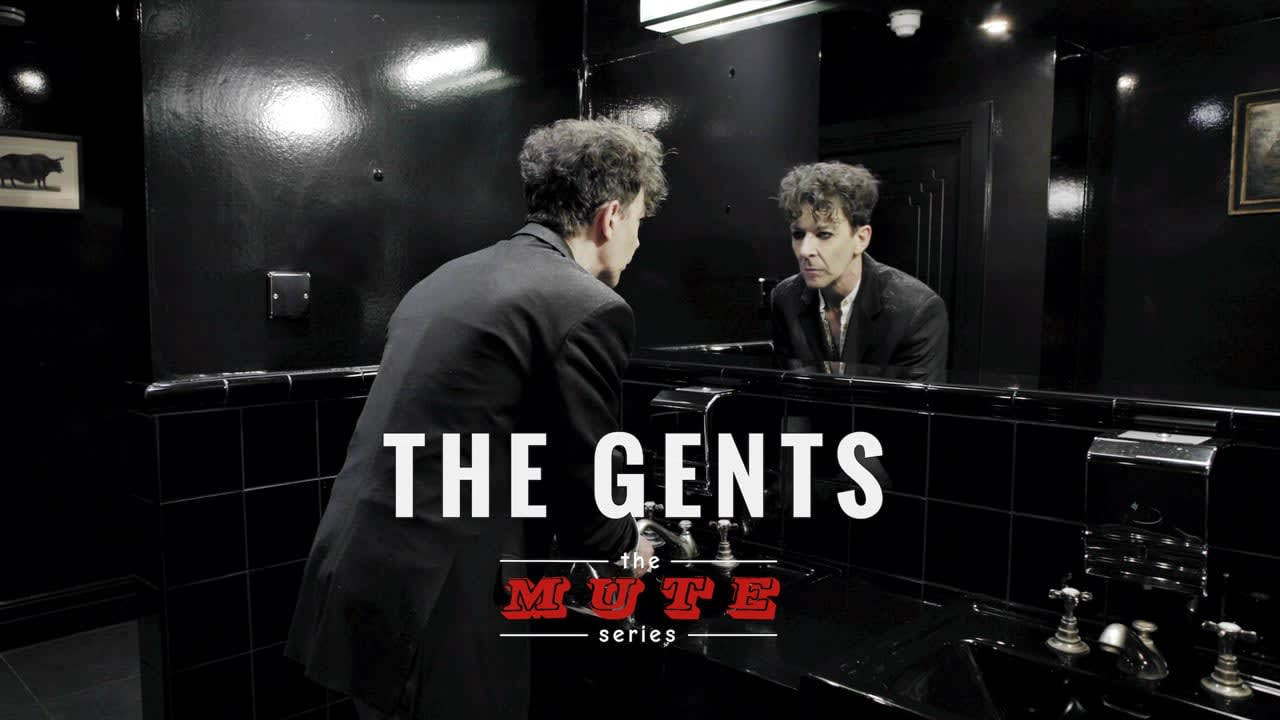 THE GENTS — The MUTE Series