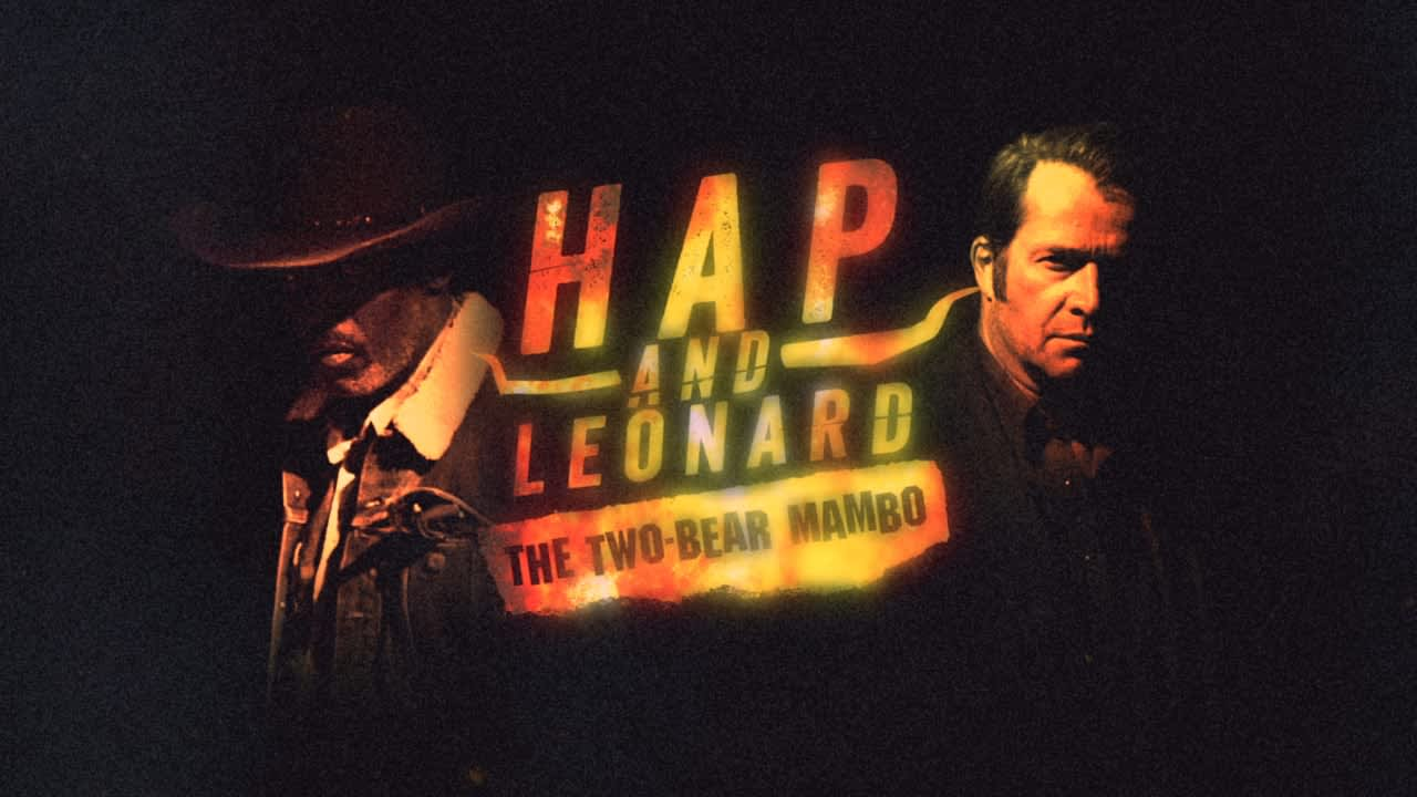 Hap & Leonard: The Two-Bear Mambo