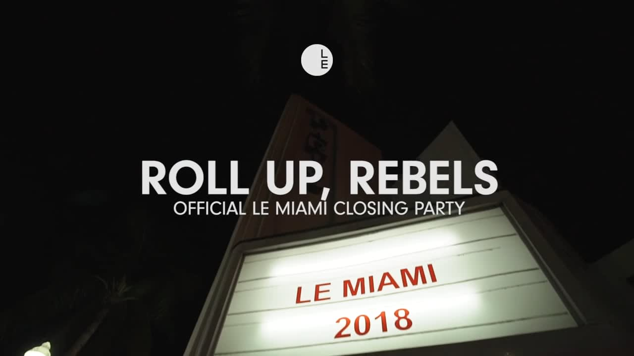 LE Miami 2018: Official Closing Party