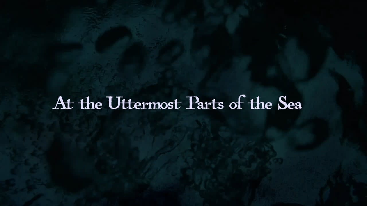 At the Uttermost Parts of the Seas