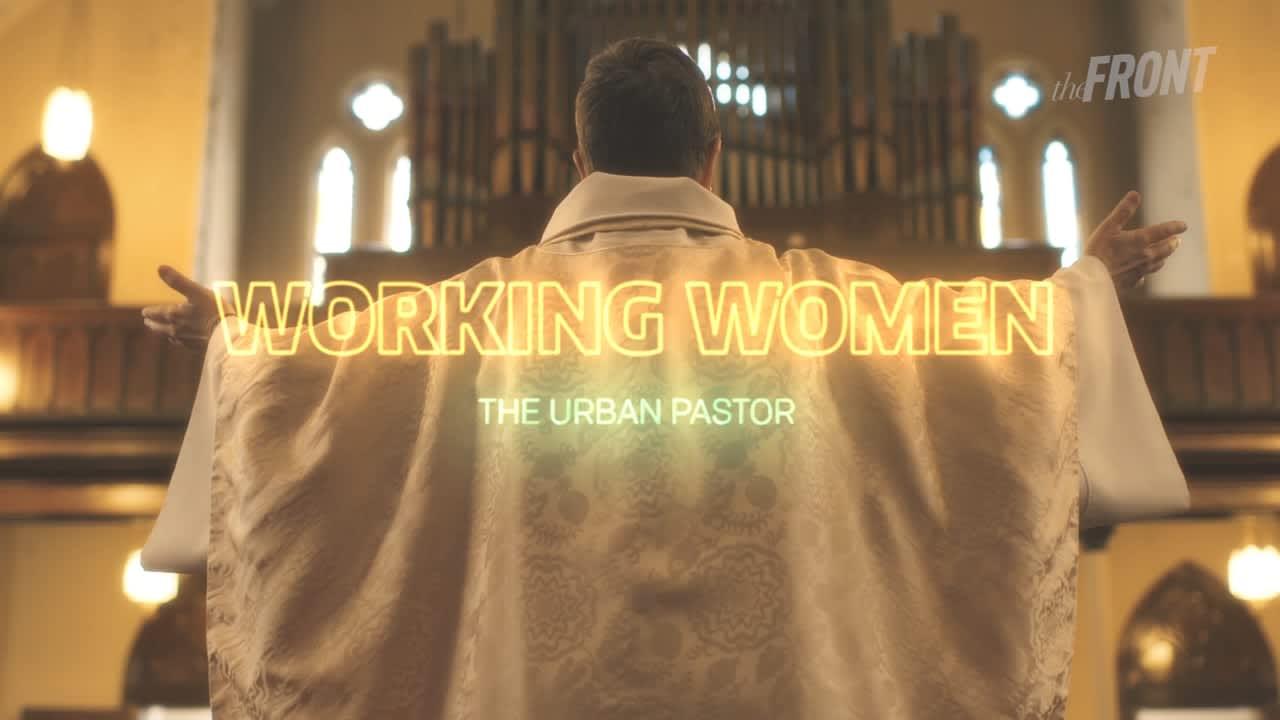 Working Women: The Urban Pastor