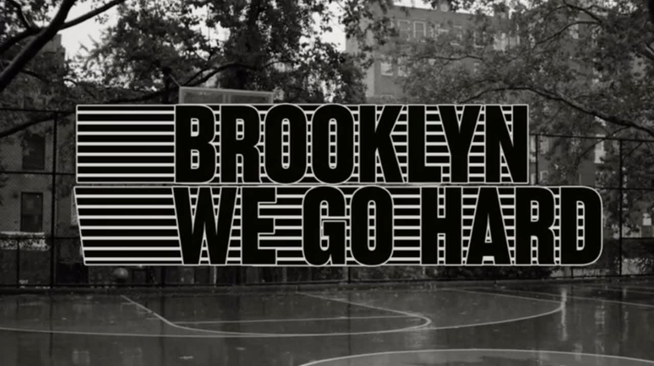 """Brooklyn Nets """"We Go Hard"""""""