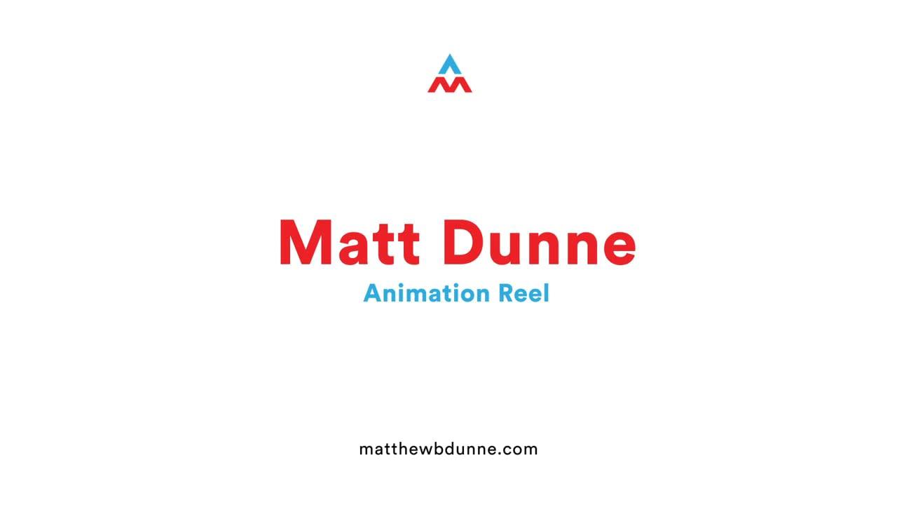 Matt Dunne Animation Reel