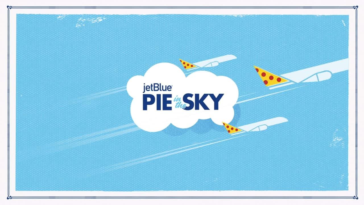JetBlue's Pie in the Sky