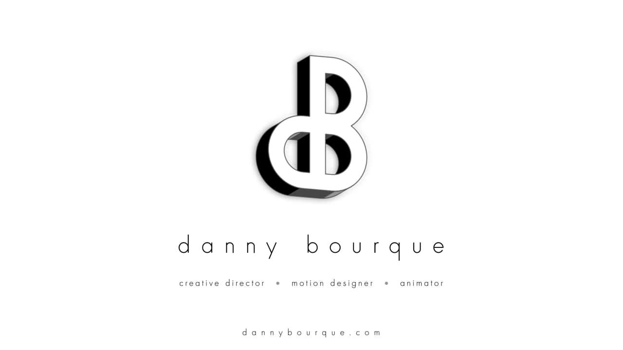 Danny Bourque | Motion Graphics Reel 2019