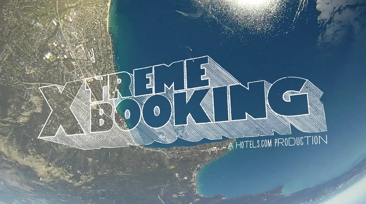 Hotels.com. Xtreme Booking.